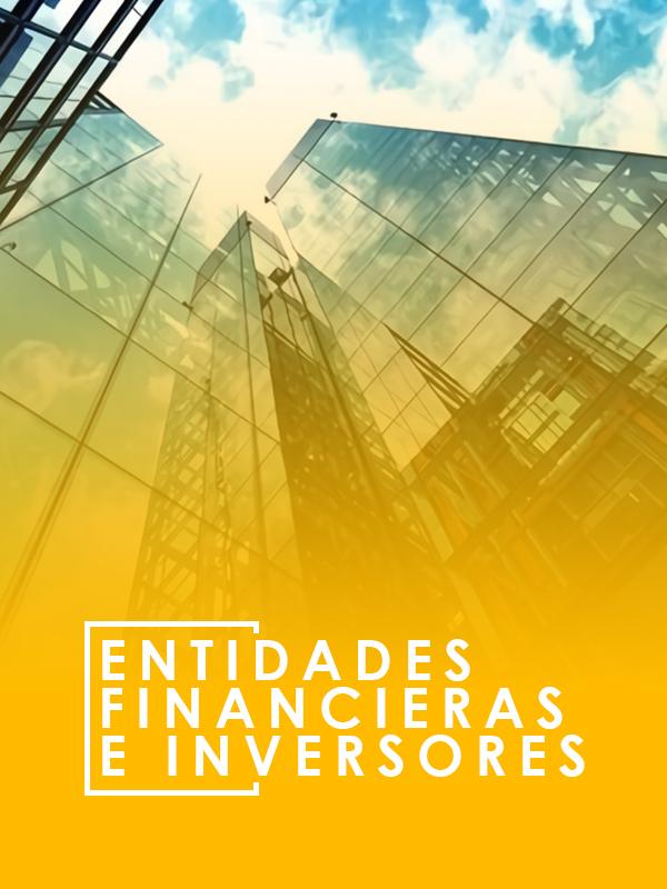 ENTIDADES FINANCIERAS E INVERSORAS
